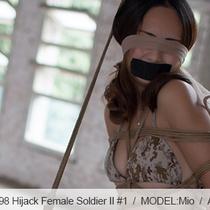 No.00498 Hijack Female Soldier II #1女兵士が誘拐された、彼女待っているのは緊縛りです。片足吊り、菱縄縛り、股縄、テープギャグ