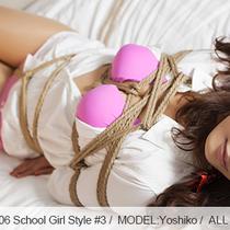 No.00506 School Girl Style #3 [25Pics]ナチュラル系パンストに紺ハイソの高校生Yoshikoは縄で縛られてベッドで行きます。